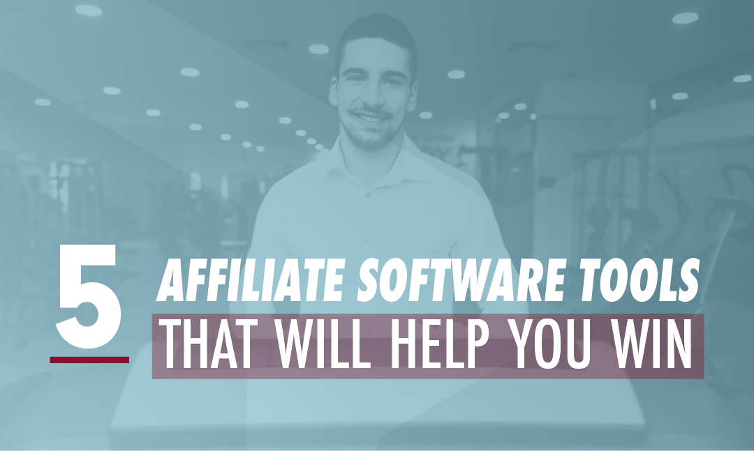 5 Affiliate Gym Software Tools To Help You Win